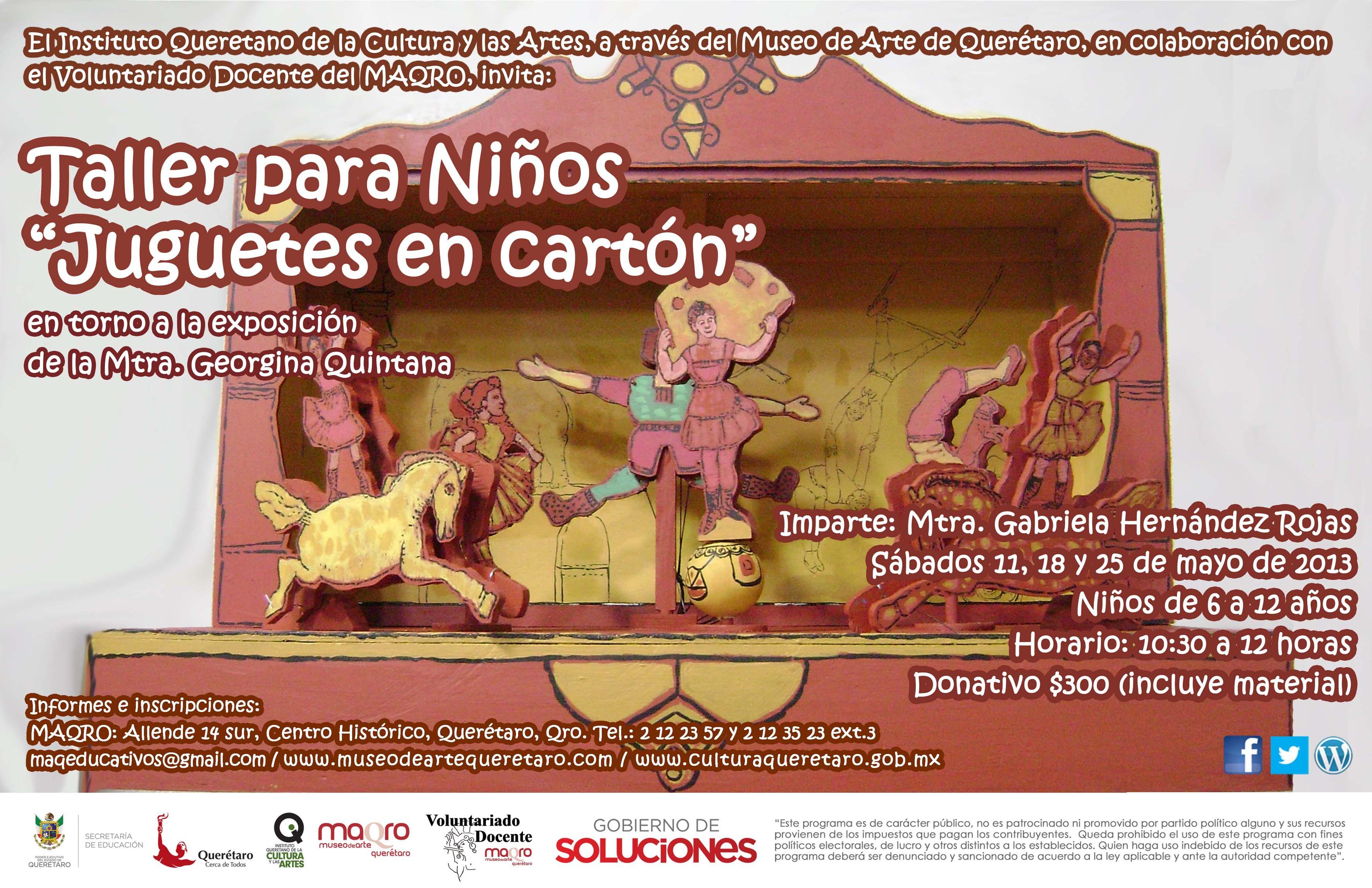 """El IQCA y el Museo de Arte de Querétaro invitan al Taller para Niños """"Juguetes de Cartón"""""""