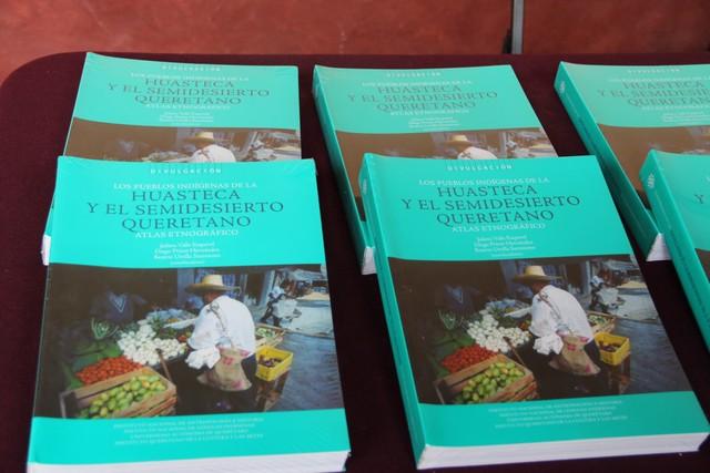 """Presentan IQCA, INAH y UAQ el libro """"Los pueblos indígenas de la Huasteca y el Semidesierto Queretano. Atlas Etnográfico"""""""