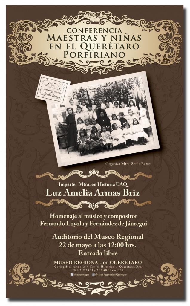"""Conferencia """"Maestras y Niñas en el Querétaro Porfiriano"""""""