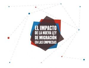 IMPACTO DE LA NUEVA LEY DE MIGRACIÓN