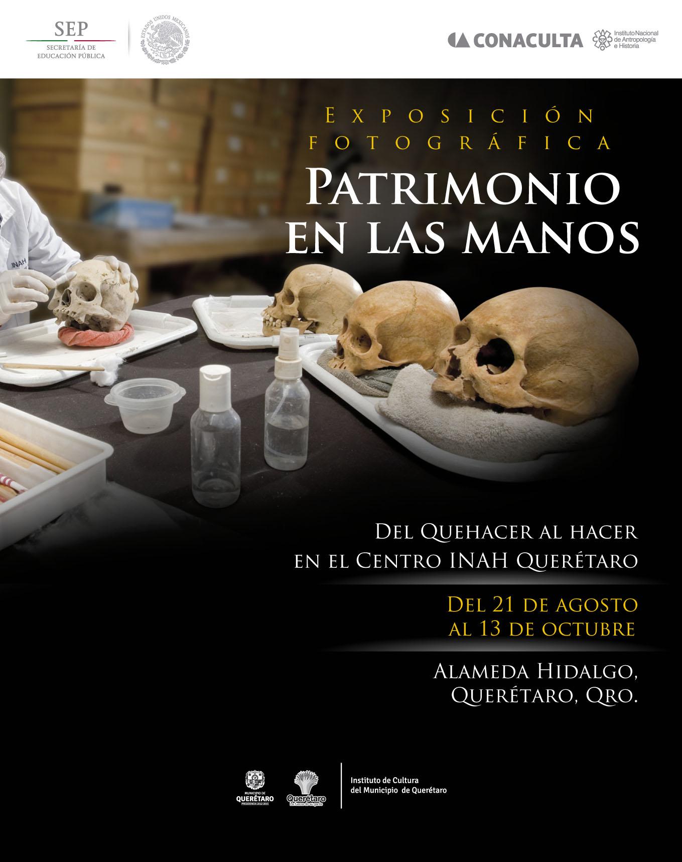 Exposición Fotográfica – Patrimonio en las Manos. Del 21 de Agosto al 13 de Octubre.