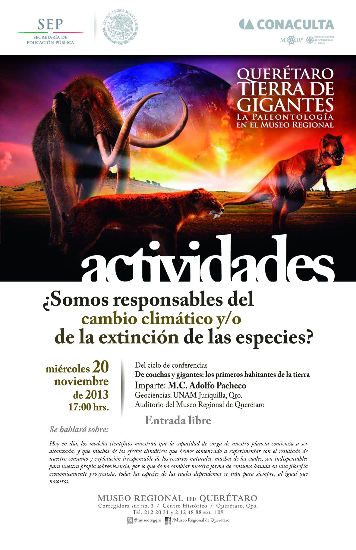 Querétaro Tierra de Gigantes – ¿Somos responsables del cambio climático?