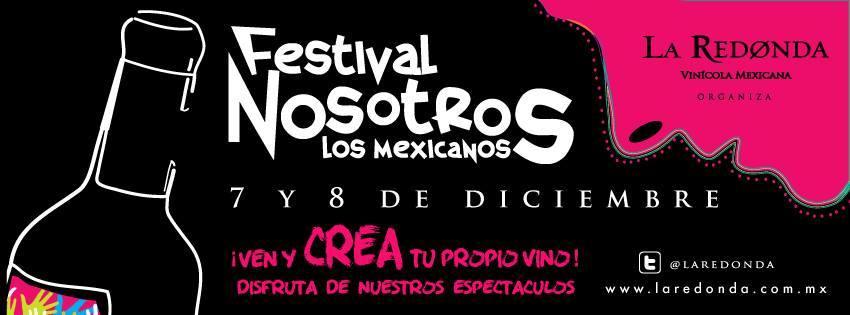3er Festival Nosotros Los Mexicanos en Viñedos La Redonda