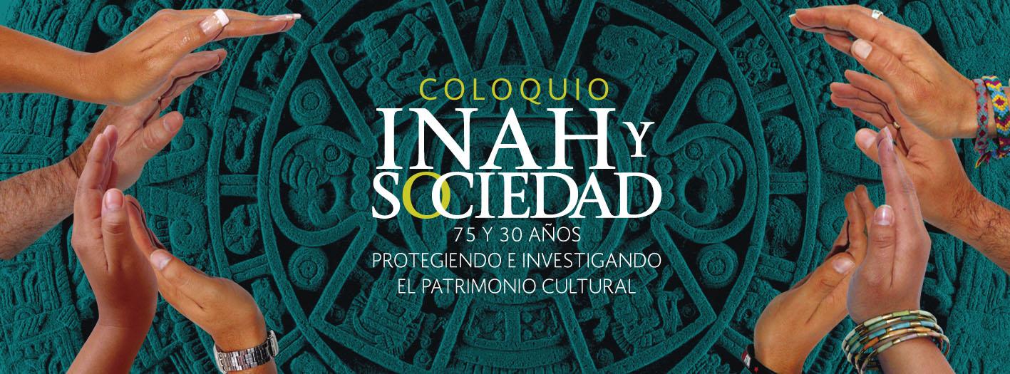 Convocatoria Coloquio INAH y Sociedad
