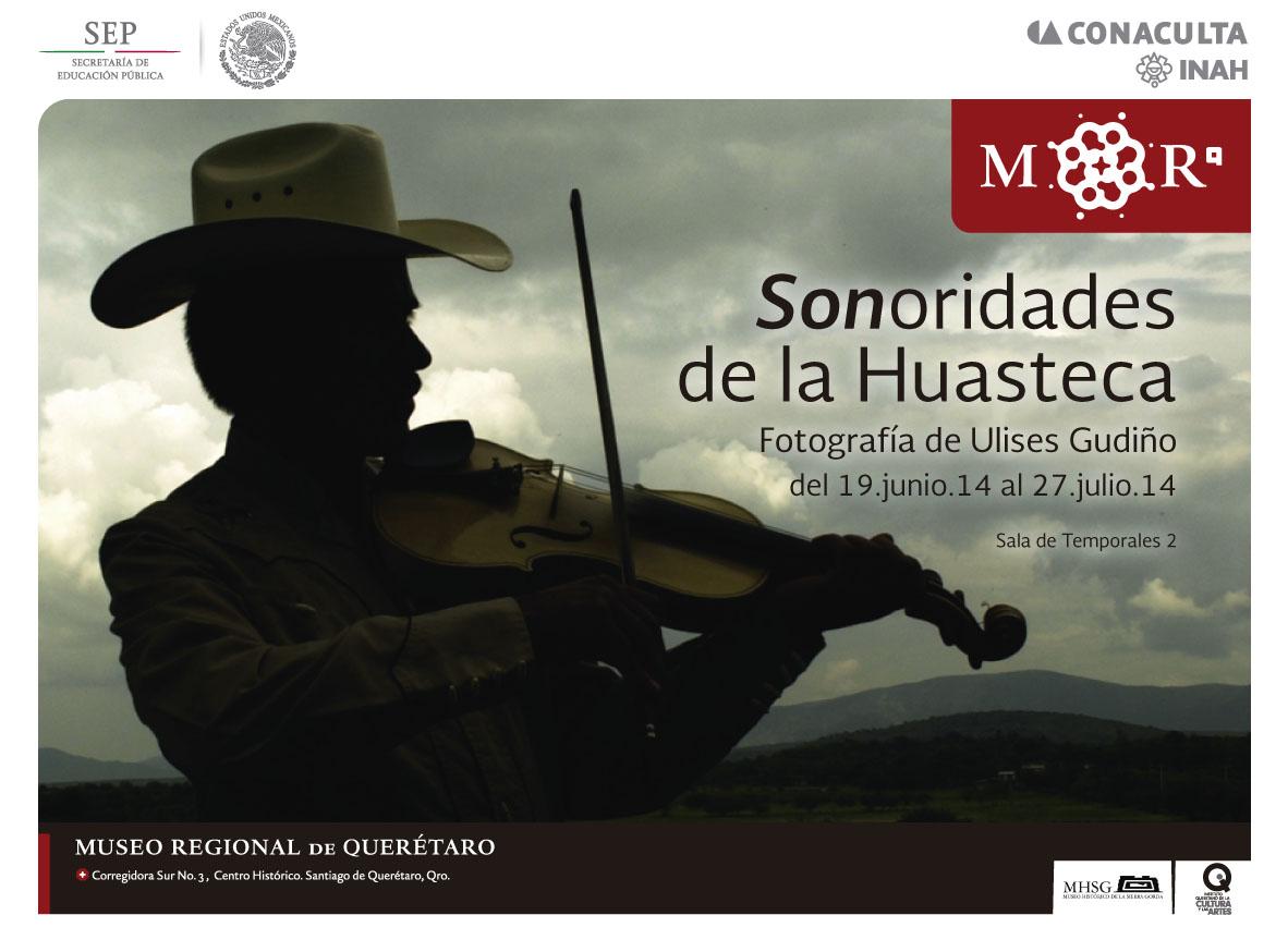 Sonoridades de la Huasteca – Museo Regional de Querétaro