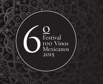 6to Festival 100 Vinos Mexicanos en Viñedos La Redonda