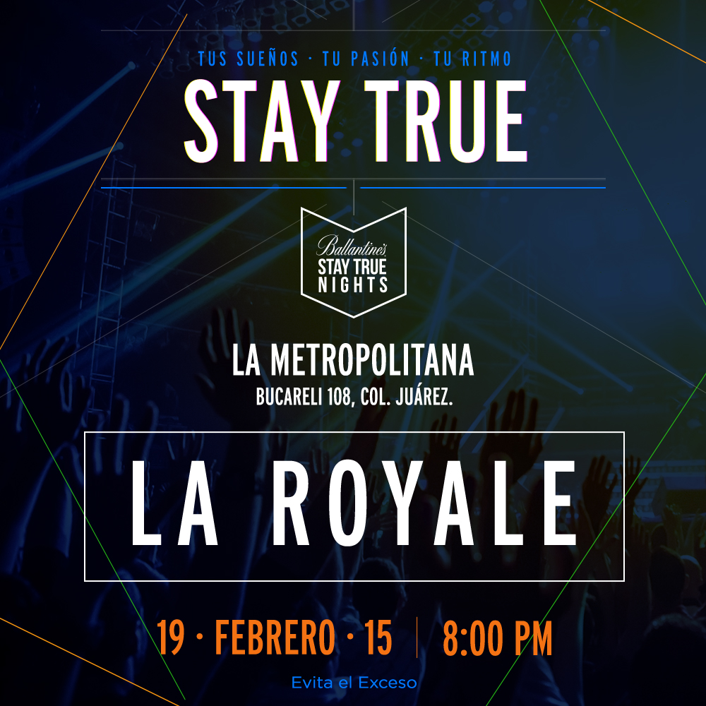 Ballantine's presenta Stay True Nights