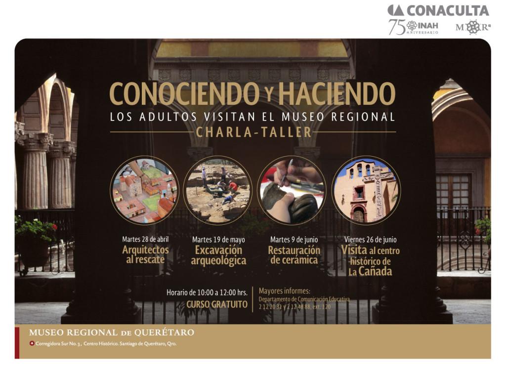 Conociendo y Haciendo - Charla Taller en el Museo Regional de Querétaro