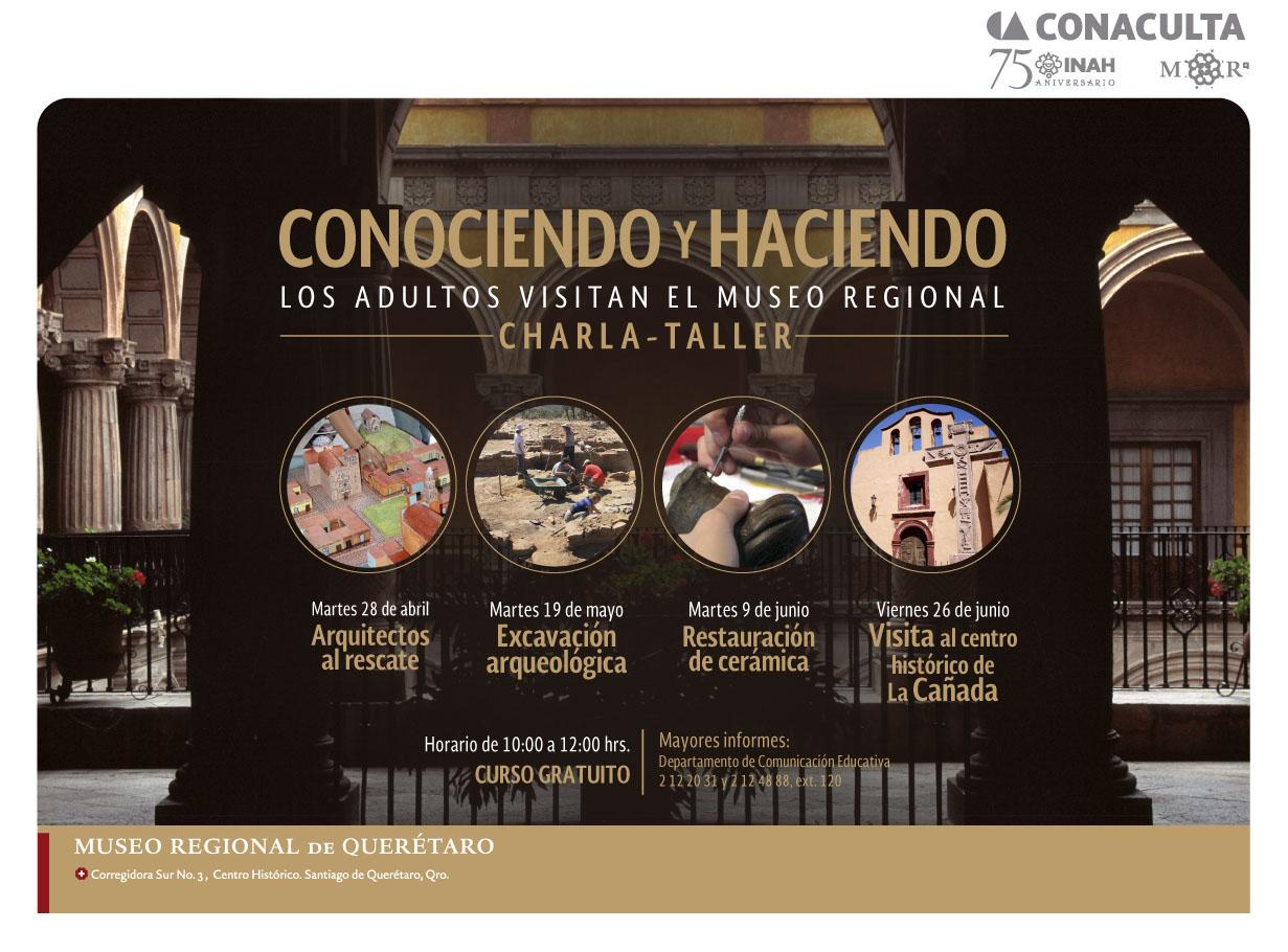 Conociendo y Haciendo – Charla – Taller en el Museo Regional de Querétaro