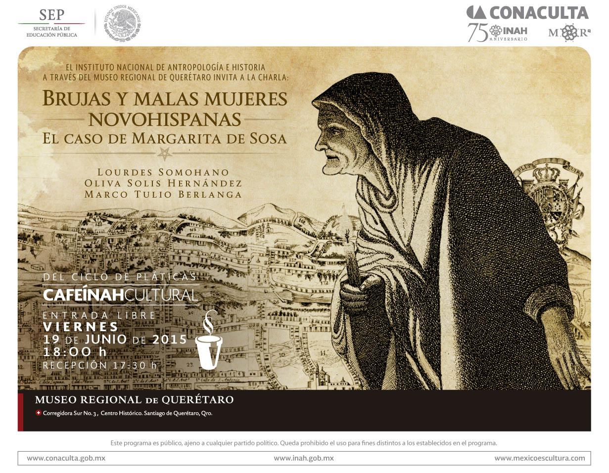 CafeÍNAH Cultural: Brujas y malas mujeres Novohispanas