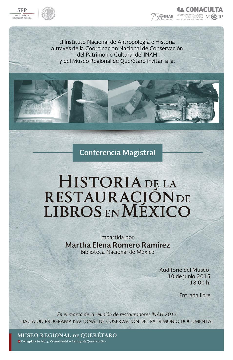 Conferencia Magistral: Historia de la Restauración de Libros en México