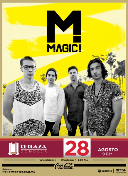 Magic! Por primera vez en El Plaza Condesa