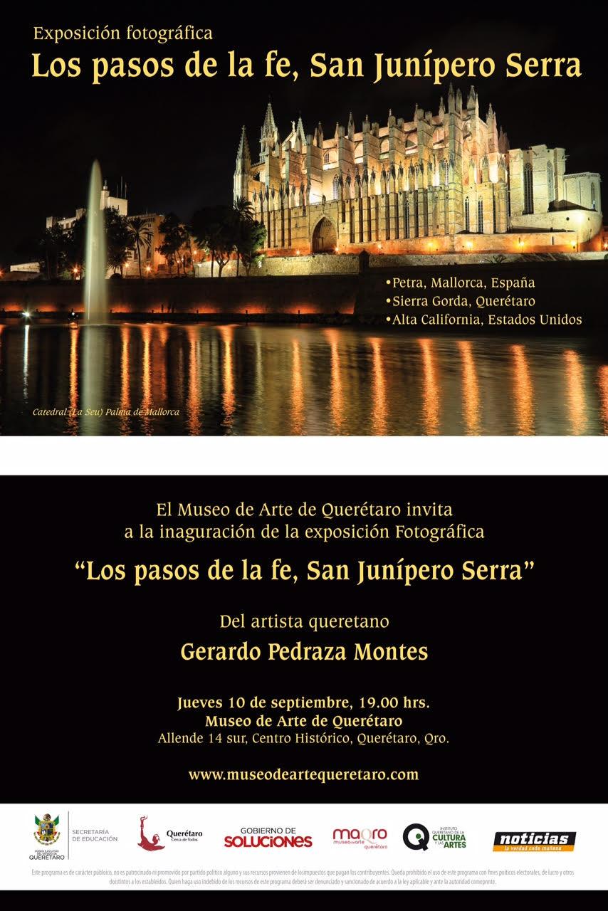 Exposición fotográfica: Los Pasos de la fe, San Junípero Serra. Por Gerardo Pedraza