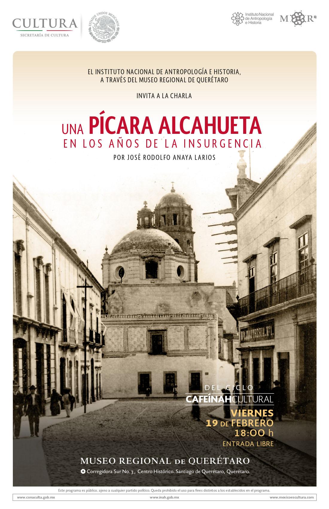 """""""Una Pícara Alcahueta en los años de la Insurgencia"""" – Museo Regional de Querétaro"""