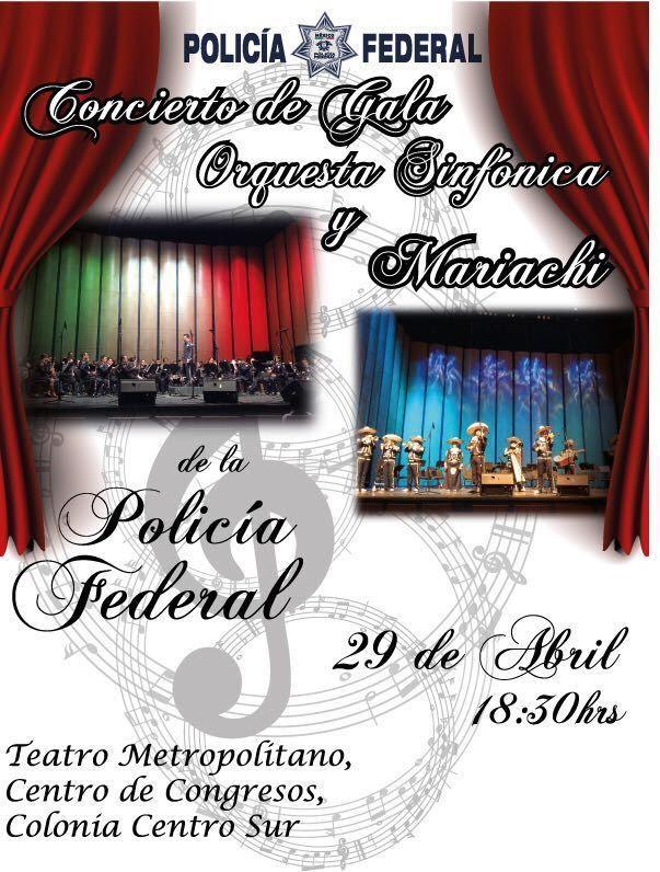 Concierto de Gala – Orquesta Sinfónica y Mariachi de la Policía Federal