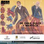 Exposición De chile, dulce y manteca
